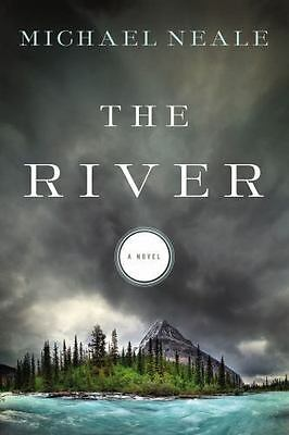 NEW! The River a novel paperback book Michael Neale