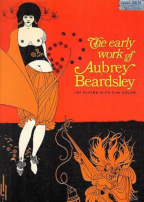 The early work of Aubrey Beardsley- 1967 Dover Publications, illustrato-  ST785