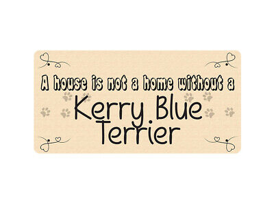 WP_PET_104 A house is not a home without a Kerry Blue Terrier - Dog Breed Metal