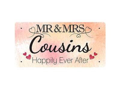 WP_VAL_249 MR & MRS Cousins - Happily Ever After - Metal Wall Plate