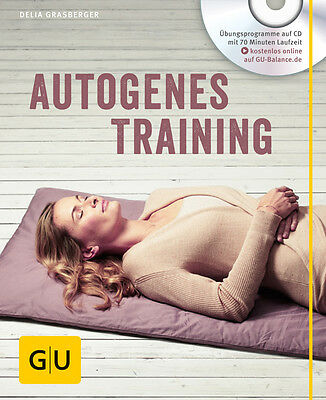 Autogenes Training (mit CD) (GU Multimedia) Delia Grasberger