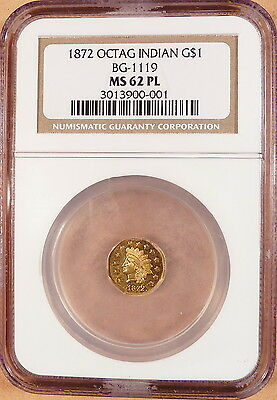 1872 Octagonal Indian Gold Dollar, NGC graded MS62 PL, BG-1119, Scarce R.5