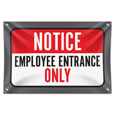 """Notice Employee Entrance Only 33"""" x 22"""" Mini Vinyl Flag Banner Wall Sign"""