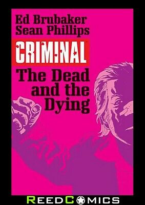 CRIMINAL VOLUME 3 THE DEAD AND THE DYING GRAPHIC NOVEL New Edition Paperback