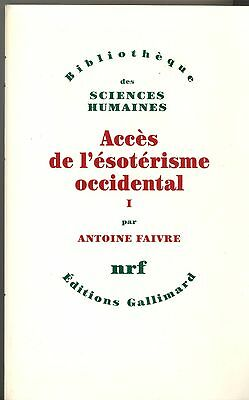 Acces De L Esoterisme Occidental. Antoine Faivre