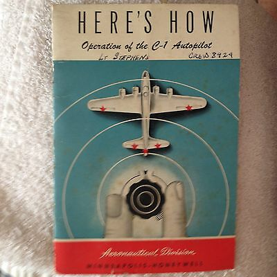 Original WW2 USAAF Booklet  Operation of The C-1 Autopilot