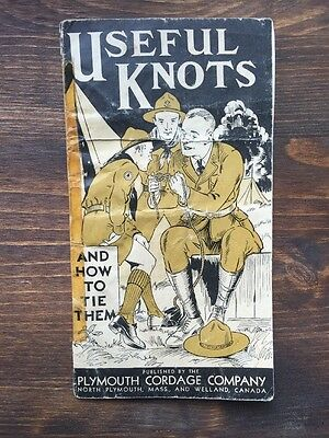 Vintage Book Titled Useful Knots - Plymouth Cordage Company Canada