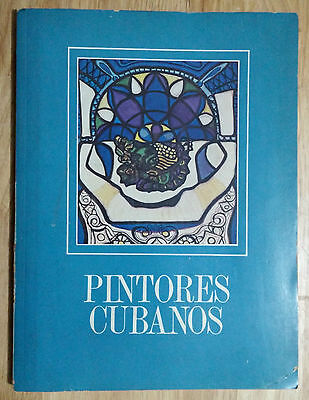 "Art Catalog Book ""pintores Cubanos"" First Edition 1974 Cuban Painters Cuba Arte"