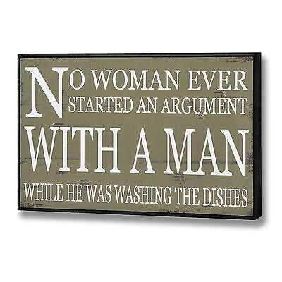Hill Interiors No Woman Ever Started An Argument Wooden Plaque