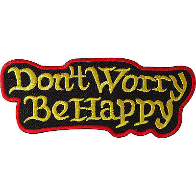 Don't Worry Be Happy Iron On Patch / Sew On Embroidered Rasta Music Biker Badge