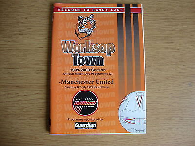 1999/00 Worksop Town v Manchester United - Friendly - Excellent Condition