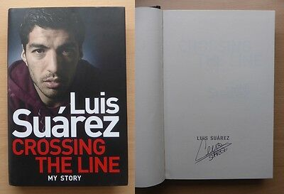 Luis Suarez Crossing the Line Signed Autobiography Liverpool & Barcelona (9139)