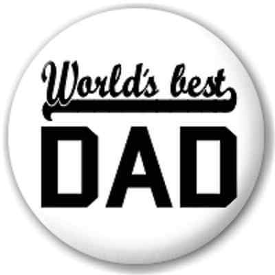 SMALL 25mm WORLD'S BEST DAD PIN BUTTON BADGE