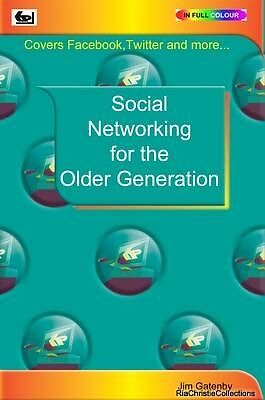 Social Networking for the Older Generation Jim Gatenby Paperback New Book Free U