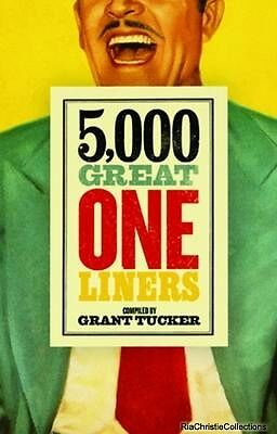 5000 Great One Liners Grant Tucker Paperback New Book Free UK Delivery