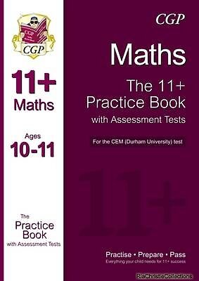 11 Maths Practice Book with Assessment Tests Age 10-11 for the CEM Test CGP Book