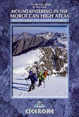 Mountaineering in the Moroccan High Atlas by Des Clark 9781852846114