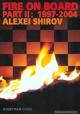 Fire on Board 9781857443820 Alexei Shirov Paperback New Book Free UK Delivery