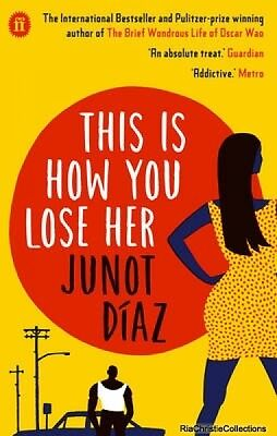 This Is How You Lose Her Junot Diaz New Paperback Free UK Post