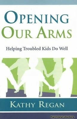 Opening Our Arms Kathy Regan Paperback New Book Free UK Delivery