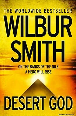 Desert God Wilbur Smith New Paperback Free UK Post