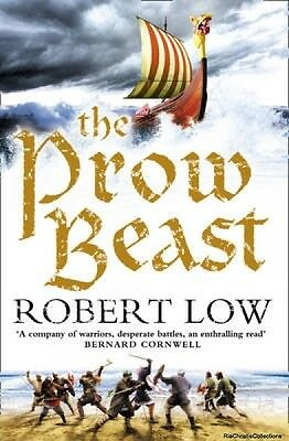 The Prow Beast the Oathsworn Series Book 4 Robert Low New Paperback Free UK Post