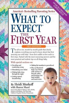 What to Expect the First Year by Heidi Murkoff 9780761181507 (Paperback, 2014)