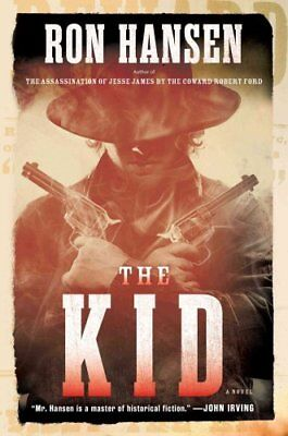 The Kid by Ron Hansen 9781501129759 (Hardback, 2016)
