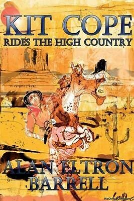 Kit Cope Rides the High Country Alan Eltron Barrell