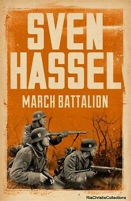 March Battalion Sven Hassel Paperback New Book Free UK Delivery