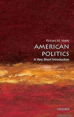 American Politics A Very Short Introduction Richard M Valelly New Paperback Free