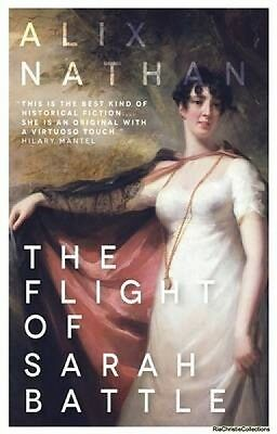 The Flight of Sarah Battle Alix Nathan Paperback New Book Free UK Delivery