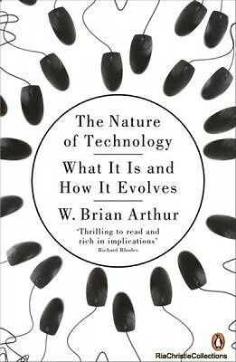 The Nature of Technology W. Brian Arthur Paperback New Book Free UK Delivery