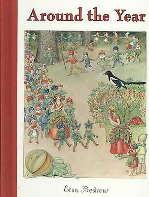 Around the Year A Picture Book by Elsa Beskow 9780863156489 (Hardback, 2008)
