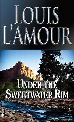 Under the Sweetwater Rim Louis LAmour