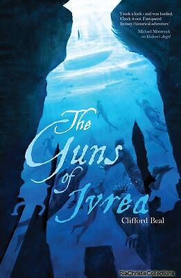 The Guns of Ivrea Clifford Beal Paperback New Book Free UK Delivery