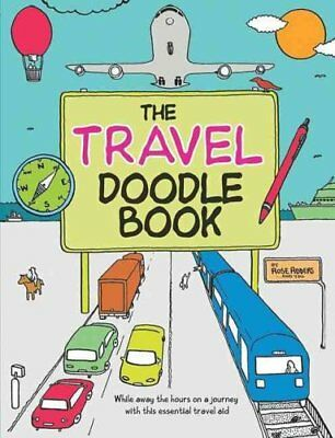 The Travel Doodle Book by Rose Adders 9781853757211 (Paperback, 2009)