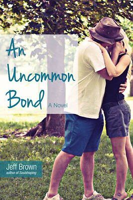An Uncommon Bond by Jeff Brown 9780980885958 (Paperback, 2015)