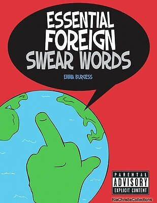 Essential Foreign Swear Words Emma Burgess Paperback New Book Free UK Delivery