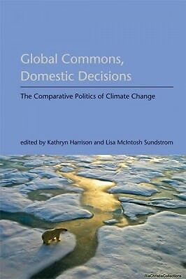 Global Commons Domestic Decisions Kathryn Harrison New Paperback Free UK Post