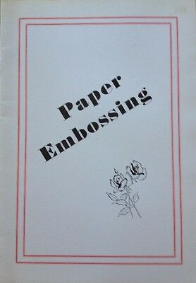 Paper Embossing - How To Begin - Paper Craft