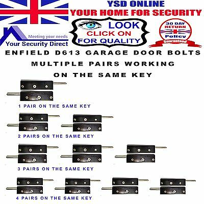 Enfield D613 Garage Door Bolts Multiple Pairs ( All working on the same key )