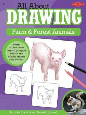 All About Drawing Farm & Forest Animals Learn to Draw More Than... 9781600583612