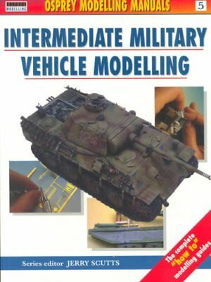 Intermediate Military Vehicle Modelling by Jerry Scutts 9781902579061