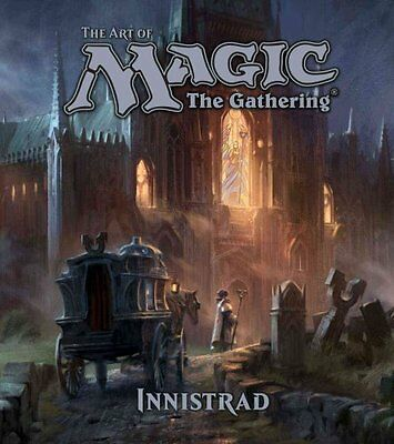 The Art of Magic: The Gathering Innistrad by James Wyatt 9781421587806