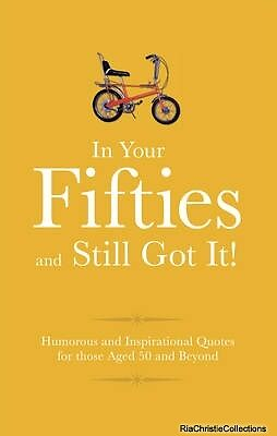 In Your Fifties and Still Got it Malcolm Croft Hardback New Book Free UK Deliver