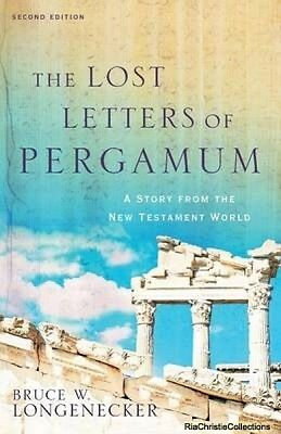 The Lost Letters of Pergamum Bruce W Longenecker Paperback softback New Book Fre