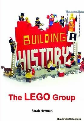 Building a History The Lego Group Sarah Herman Hardback New Book Free UK Deliver