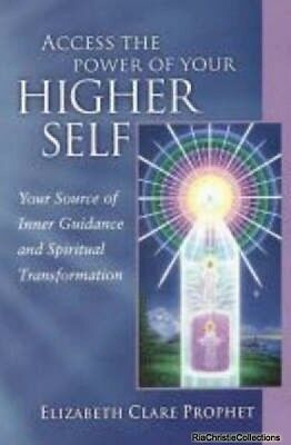 Access the Power of Your Higher Self Elizabeth Clare Prophet New Paperback Free