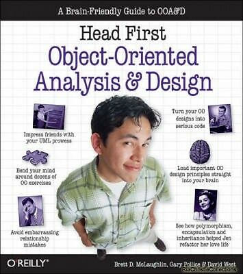 Head First Object-oriented Analysis and Design Brett D. McLaughlin Gary Pollice